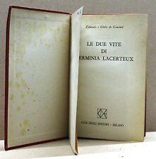 LE DUE VITE DI GERMINIA LACERTEUX - E.G. De Goncourt [libro]