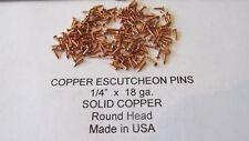 """ESCUTCHEON PINS SOLID COPPER 300 pcs. 4/16"""" X 18 ga. U.S.A. WOOD / LEATHER new"""