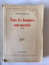 TOUS LES HOMMES SONT MORTELS 1948 SIMONE DE BEAUVOIR NRF