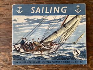 PUFFIN PICTURE BOOK 95 Sailing by Lawrence Sandy 1953