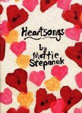 Heartsongs by Stepanek, Mattie J. T.