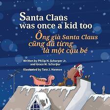 Santa Claus Was Once a Kid Too / Ong Gia Santa Claus Cung Da Tung la Mot Cau...