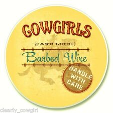 #8305 - HIGHLAND GRAPHICS COWGIRLS ARE LIKE BARBED WIRE ABSORBENT AUTO COASTER
