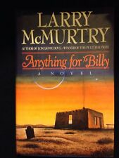 Anything for Billy : A Novel by Larry McMurtry (1988, Board Book)