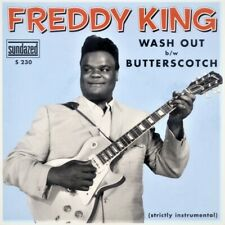 "FREDDY KING - WASHOUT b/w BUTTERSCOTCH - 2011 RSD / 7"" Red Vinyl 45 RPM"