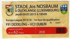 Ticket EC F91Dudelange - UCD Dublin 09.07.2015