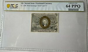 FR 1288 Fractional Currency 25 Cents Second Issue PCGS Ch UNC 64 PPQ Top Pop 1/0