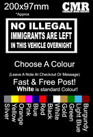 No Illegal Immigrants are left in this vehicle overnight. Funny Car Van Sticker
