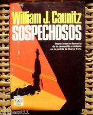 Sospechosos/ William J. Caunitz/ Primera edición/ 1988