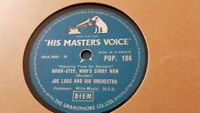 JOE LOSS AND HIS ORCHESTRA WHO'S SORRY NOW & MEMORIES ARE MADE OF HMV POP184