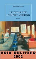 Le déclin de l'empire Whiting - Richard Russo - Livre - 321902 - 2178139