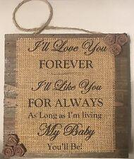 Primitive Wood Burlap Panel Flower I'll Love You Forever Baby Shower Valentine