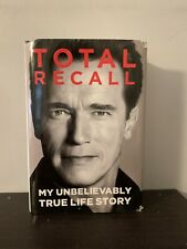 Total Recall by Arnold Schwarzenegger (2012, Hardcover, 1st Edition)
