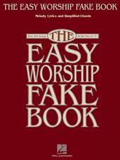 The Easy Worship Fake Book Sheet Music Over 100 Songs in the Key of C  000240265