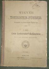 Rar! Reiseführer Führer Linie Leobersdorf-Gutenstein 1878 Eisenbahn Schwarzau...
