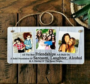 """8x4"""" Personalised Plaque Photo Best Friends Friendship Quote FUNNY Gift Birthday"""