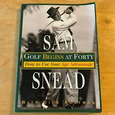 """SAM SNEAD AUTOGRAPHED """"GOLF BEGINS AT FORTY""""1978 SOFT COVER AGE ADVANTAGE MEMOIR"""
