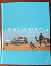 Le tour du monde en train, Thierry Nicolas, Ed. Artis, 2002