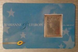 France Timbres Marianne et L'Europe En Argent 999 Millièmes. Neuf **