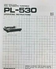 Pioneer Model PL-530 Turntable Owners Manual