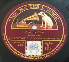 De Groot and The Piccadilly Orchestra.   Alma de Rios & The Clock Is Playing. 78
