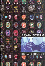 Brain Storm by Richard Dooling - 1998 First Edition First Print Hardcover w/D J