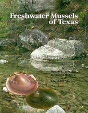 FRESHWATER MUSSELS OF TEXAS - HOWELLS, ROBERT G./ NECK, RAYMOND W./ MURRAY, HARO