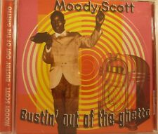 MOODY SCOTT, BUSTIN' OUT OF THE GHETTO