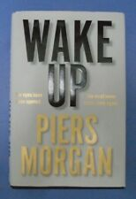 Wake Up: Why the world has gone nuts by Piers Morgan (Hardcover, 2020)