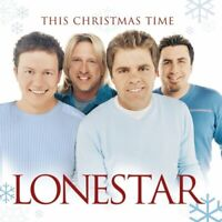 This Christmas Time by Lonestar (Country) (CD, Sep-2003)