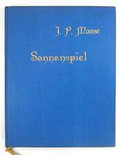 Maase, Ignaz Paul: Sonnenspiel. Herausgegeben von Hede Maase.