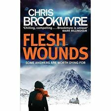 Flesh Wounds by Chris Brookmyre (Paperback)