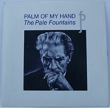 "THE PALE FOUNTAINS : PALM OF MY HAND 7"" Single Vinyl 45rpm Picture Sleeve EX"