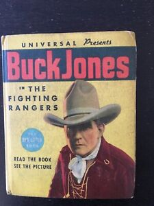 """Buck Jones in the """"Fighting Rangers"""" Big Little ook'"""