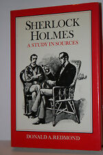 Sherlock Holmes : A Study in Sources, Donald A. Redmond, 1982