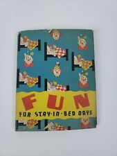 Vintage Childrens Book FUN FOR STAY IN BED DAYS 1938 EC