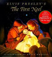 Elvis Presley's the First Noel by Elvis Presley