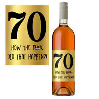 Funny 70th Birthday 70 Today Wine Bottle Label Gift Perfect For Men & Women Gold