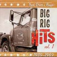 Truck Driver's Boogie: Big Rig Hits Vol. 1: 1939-1969 by Various Artists  CD
