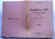 Libretto Opera  - Guglielmo Tell - Rossini - 32 pagine- edizione Villani