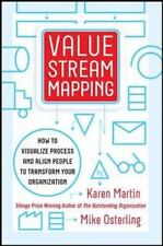 Value Stream Mapping: How to Visualize Work and Align Leadership for Organizati