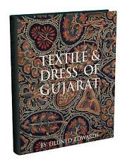 Textiles and Dress of Gujarat by Eiluned Edwards (Hardback, 2011)