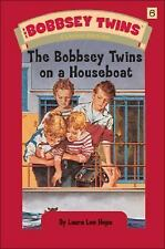 The Bobbsey Twins on a Houseboat (Bobbsey Twins, No. 6) - VeryGood - Hope, Laura