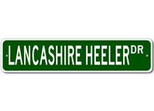 Lancashire Heeler Street Sign ~ High Quality Aluminum