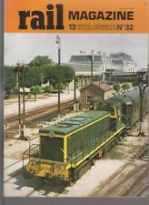 RAIL MAGAZINE N°32 LE RER / 141TB LIGNE DE VINCENNES / LOCOTRACTEUR MOYSE