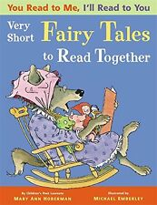 YOU READ TO ME I'LL READ TO YOU Very Short  Fairy Tales (pb) Mary Ann Hoberman