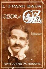 L. Frank Baum : Creator of Oz: A Biography-ExLibrary