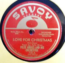 FELIX GROSS 78 love for Christmas / You don't love me SAVOY Vg Doowop vs113