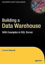 Building a Data Warehouse: With Examples in SQL Server Expert's Voice