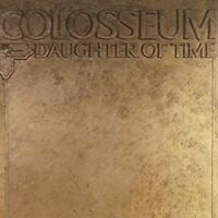 Colosseum - Daughter Of Time [New CD] Expanded Version, Rmst, UK - Import